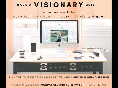 Create Your Most Visionary 2018 With Me!