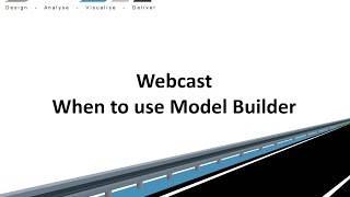 Civil Site Design - Webcast - When to use Model Builder