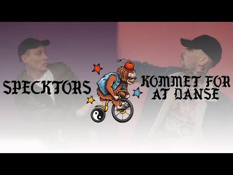 Specktors - Kommet for at danse (Officiel musikvideo)