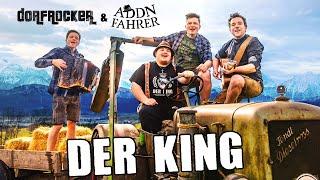Dorfrocker & Addnfahrer - Der King | Official Video