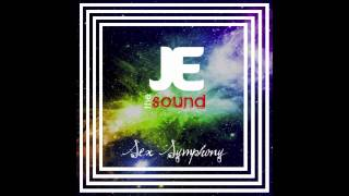 JE the SOUND - Sex Symphony