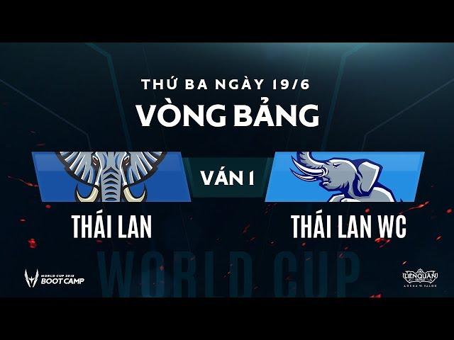 Vòng bảng BootCamp AWC Thái Lan WC vs Thái Lan - Ván 1 - Garena Liên Quân Mobile