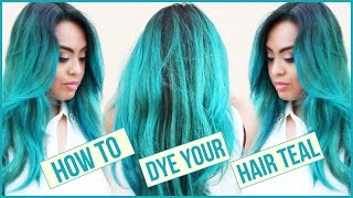 How I Dye My Hair Mermaid Teal || DIY || At Home Hair Dyeing Routine