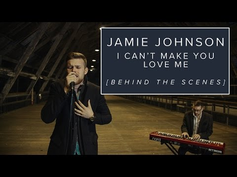 I Can't Make You Love Me - Jamie Johnson [BEHIND THE SCENES]