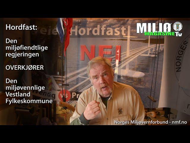 Regjeringen Solberg overkjører Vestland Fylkeskommune på deres Hordfast-nei.