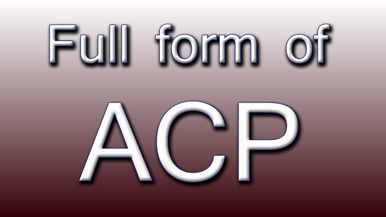 Full form of ACP - YouTube