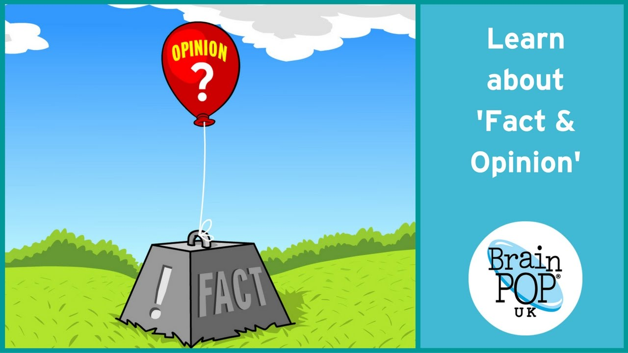 hight resolution of BrainPOP UK - Fact and Opinion - YouTube