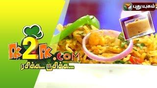 Noodles Payasam & Chana Masala Bhath in K2K.com Rasikka Rusikka – 05/10/2015