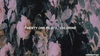 twenty one pilots ; chlorine (sub. español/inglés)