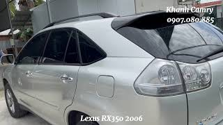 Dịch này thì có xem xe cho vui Lexus Rx350 2006/2007 đẹp Khanh Camry LH 0907.080.885