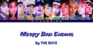 THE BOYZ - Merry Bad Ending Lyrics [HAN/ROM/ENG]