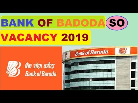 913 Specialist Officer SO recruitment | Bank of Baroda Recruitment 2018
