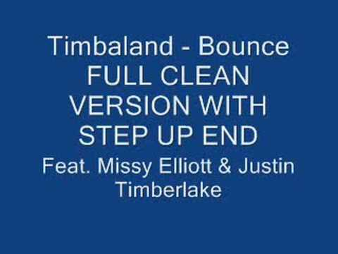 Timbaland Bounce Full Clean Step Up End Version