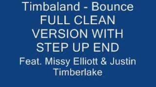 Timbaland Bounce (Full Clean Step Up End Version)