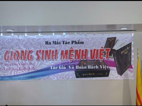 """PHÓNG SỰ CỘNG ĐỒNG: Buổi ra mắt sách """"Giòng Sinh Mệnh Việt"""" của tác giả Vũ Hoàn"""