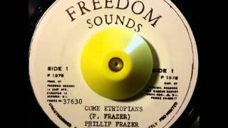 "Phillip Frazer - Come Ethiopians + Dub ""FREEDOM SOUNDS"""