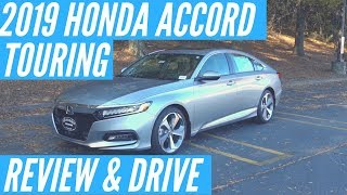 2019 Honda Accord Touring Review & Drive | Did Honda Get it Right?
