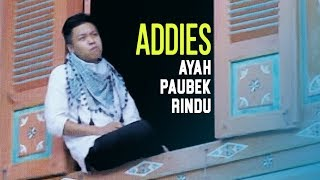 Full Album Pop Minang Addies • Pusaro Ayah Paubek Rindu [Official Video]