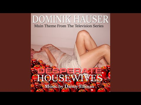 Desperate Housewives - Theme from the Television Series