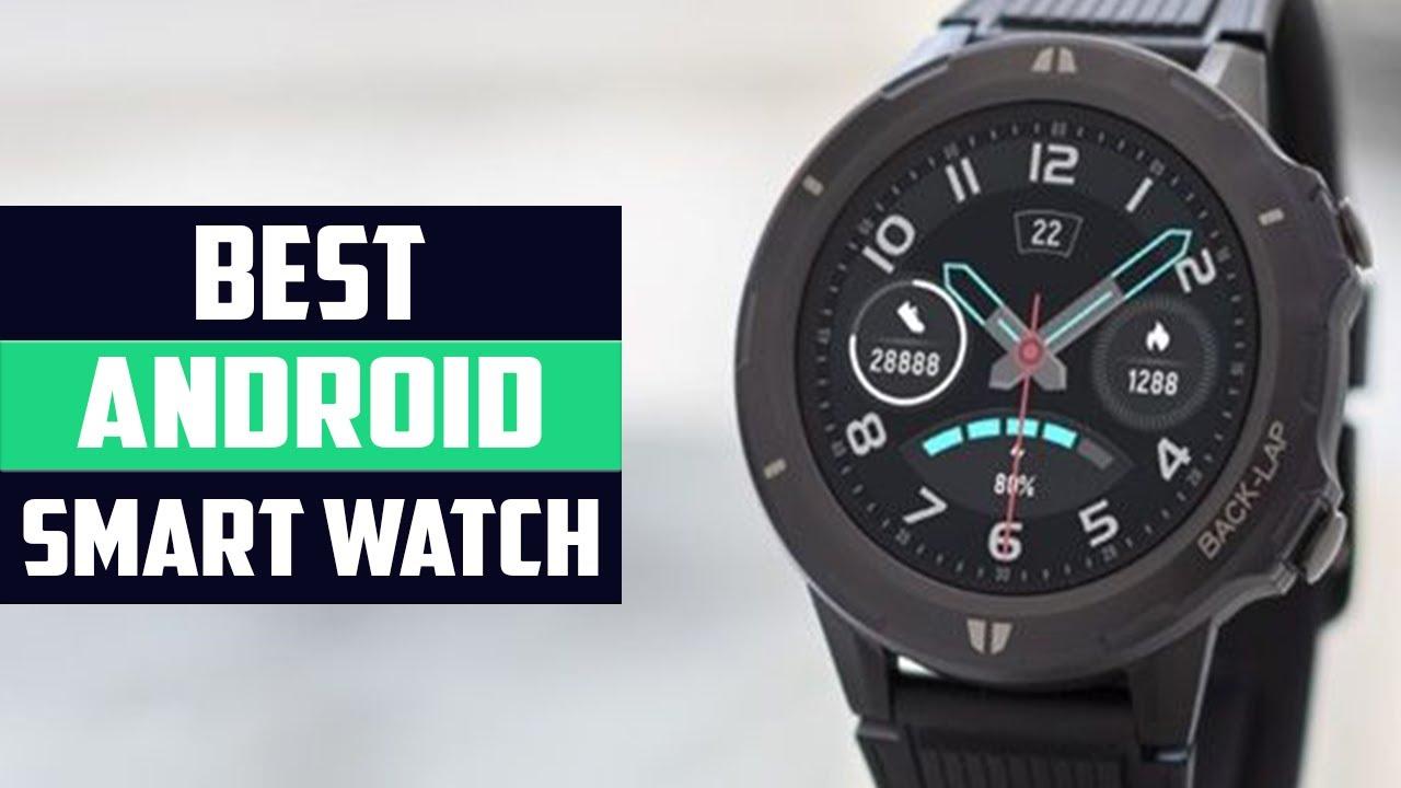 Top 10 Best Smart Watch 2020   Best Android Smartwatch ...
