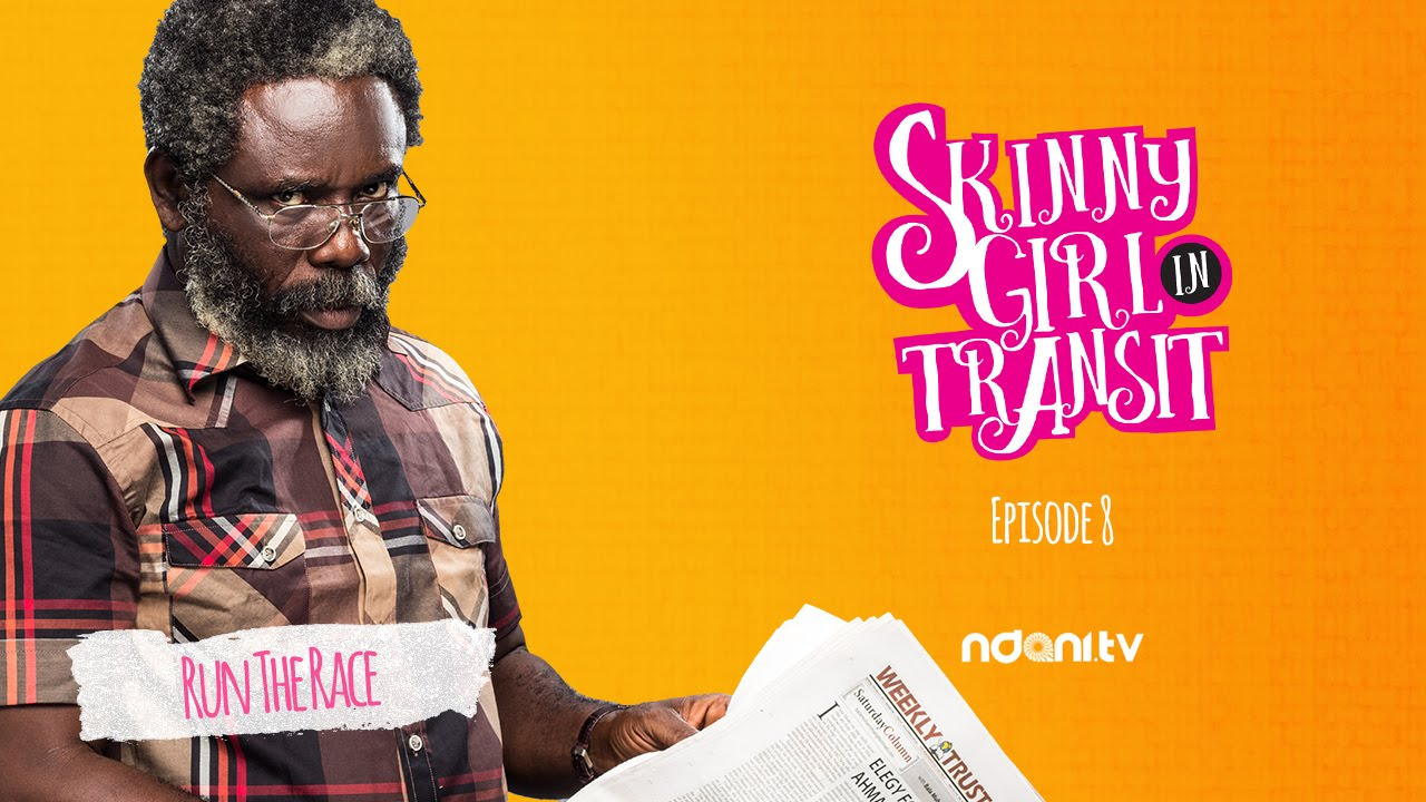 SKINNY GIRL IN TRANSIT - S2E8 - RUN THE RACE
