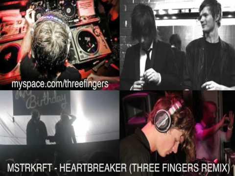 MSTRKRFT - Heartbreaker (Three Fingers Remix)