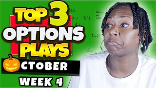 Top 3 Options Plays This Week [Weekly Option Trades]
