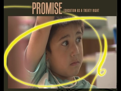 Promise No. 1 - Education as a Treaty Right