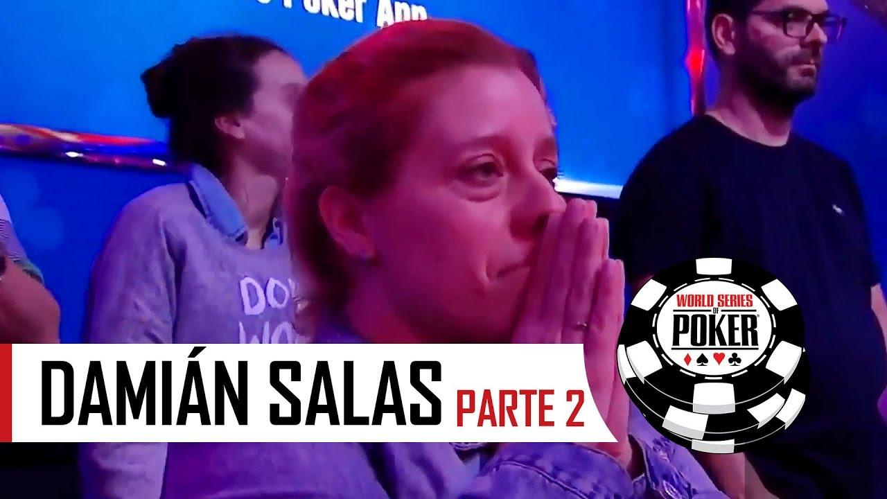 Especial Damián Salas WSOP 2017 (2/2)