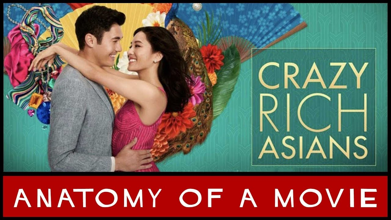 Crazy Rich Asians 2018 Review Anatomy Of A Movie Youtube