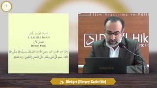 #96: 75. Rivâyet  Herşey Kader'dir  - Ebubekir Sifil