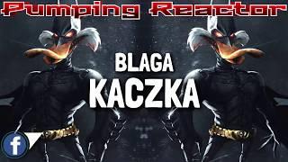 Blaga - Kaczka