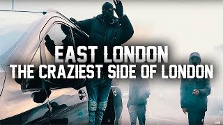 Why East is the Craziest Side of London