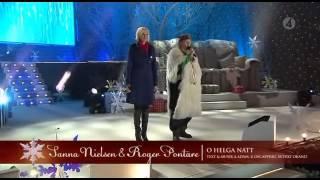 Sanna Nielsen & Roger Pontare - O helga natt (Live @ Jullotta på Liseberg 2011)
