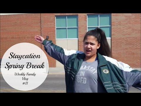 Staycation Spring Break | Weekly Family Vlog #11