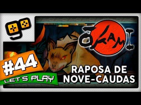 Let's Play: Okami [Wii] - Parte 44 - Raposa de Nove-Caudas