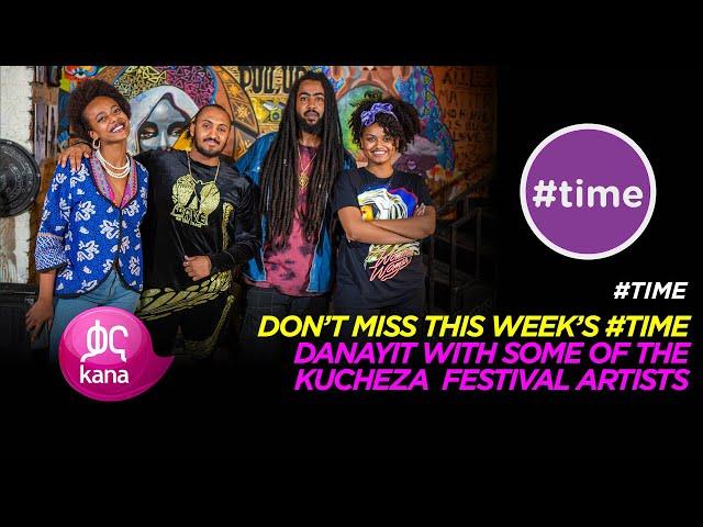 Kucheza Festival |#Time