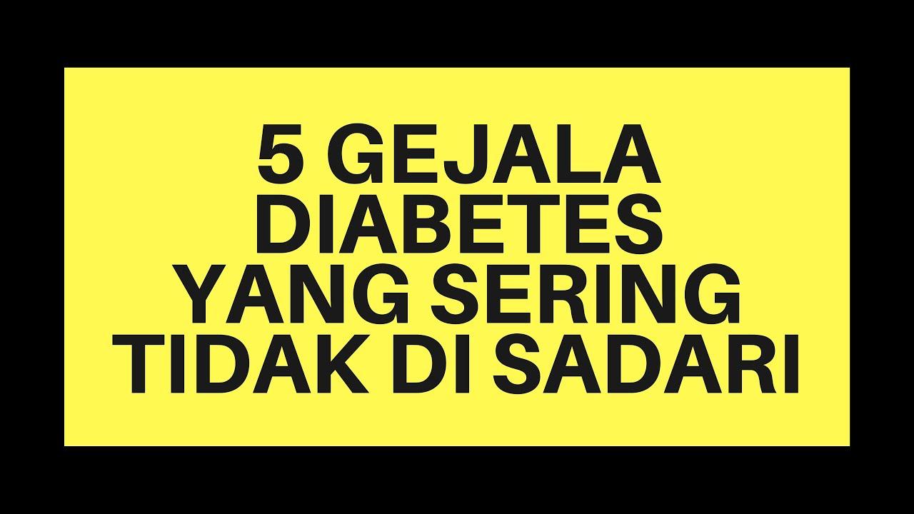 5 GEJALA DIABETES YANG SERING TIDAK DI SADARI - YouTube