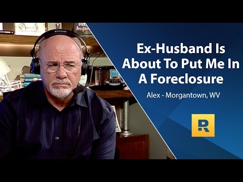 Ex-Husband Is About To Put Me In A Foreclosure!
