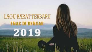 Lagu Barat Terbaru 2019 ♪ Kumpulan Musik Terpopuler 2019 ♪ Musik Yang Bagus Untuk Hari Kerja Baru
