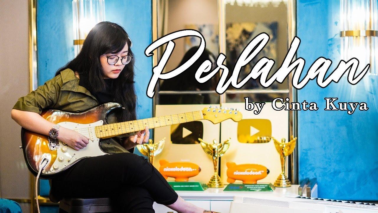 PERLAHAN - GUYONWATON | VERSI GALAU BANGET❗| CINTA KUYA COVER & LIRIK