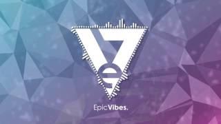 Ennex - Luminous [Epic Vibes Release]
