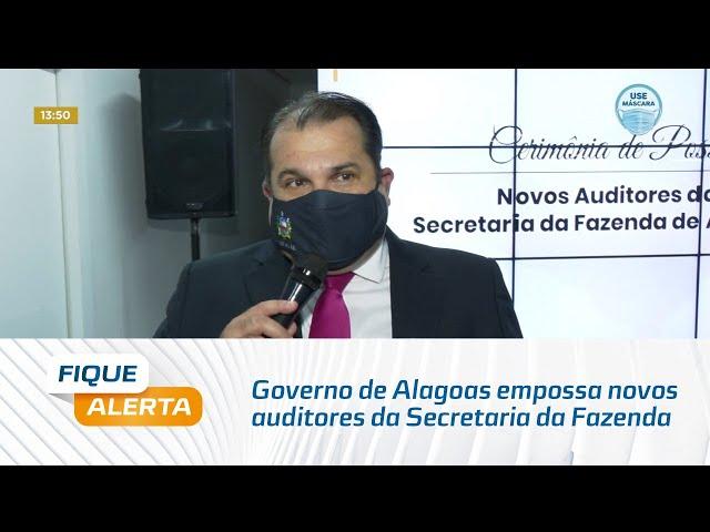 Governo de Alagoas empossa novos auditores da Secretaria da Fazenda