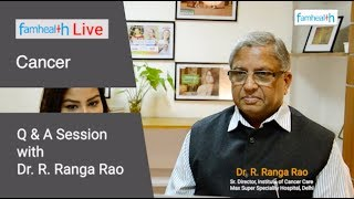 Cancer Questions with Dr. Ranga Rao -  कैंसर लक्षण, इलाज