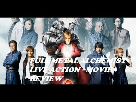 Full Metal Alchemist Live Action – Movie Review