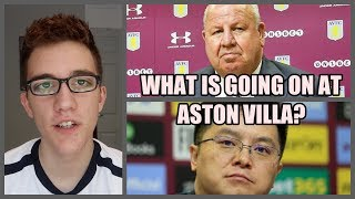 WHAT'S GOING ON AT ASTON VILLA?