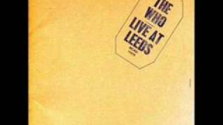 The Who - Magic Bus - Live at Leeds