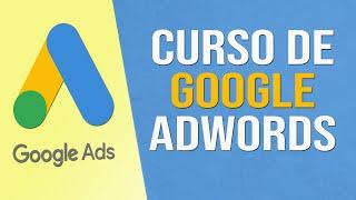 Curso de Google Adwords Gratis…