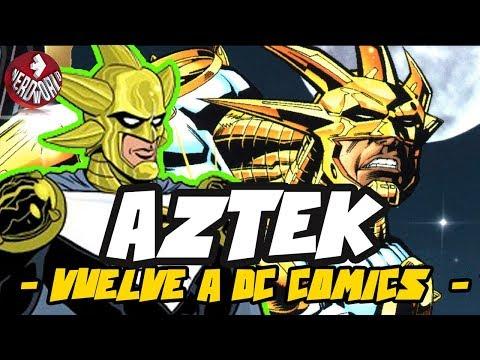 Aztek | REGRESA A | DcComics NYCC 😱😱😱