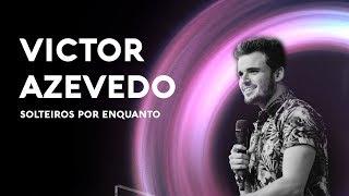 Congresso Solteiros Por Enquanto // Victor Azevedo